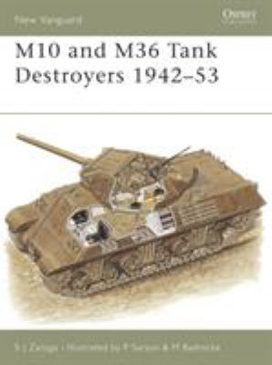 M10 and M36 Tank Destroyers 1942-53 9781841764696