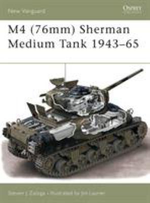 M4 (76mm) Sherman Medium Tank 1943-65 9781841765426