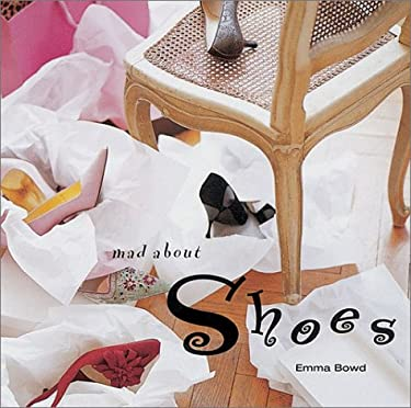 Mad about Shoes 9781841723532