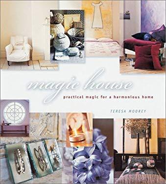 Magic House: Practical Magic for a Harmonious Home 9781841724843
