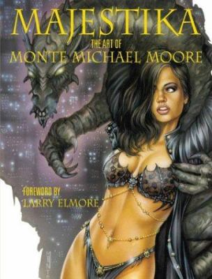Majestika: The Art of Monte Michael Moore 9781843401858