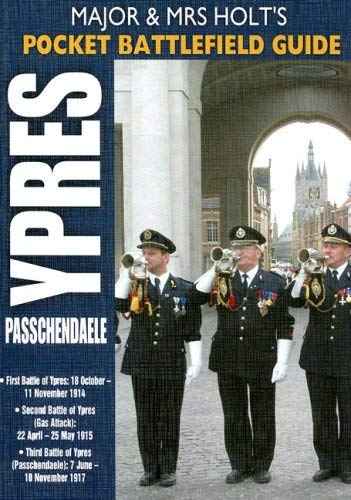 Major & Mrs Holt's Pocket Battlefield Guide to Ypres & Passchendaele 9781844153770