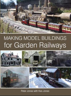 Making Model Buildings for Garden Railways 9781847972729