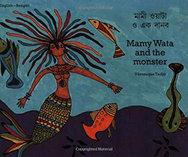 Mamy Wata and the Monster (English-Bengali) 9781840592658