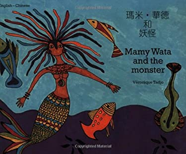 Mamy Wata and the Monster (English-Chinese) 9781840592665