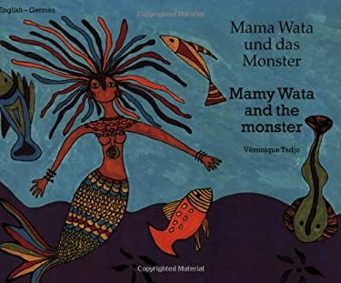 Mamy Wata and the Monster (English-German) 9781840592689