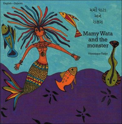Mamy Wata and the Monster (English-Gujarati) 9781840592696