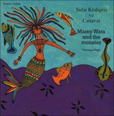 Mamy Wata and the Monster (Turkish-English) 9781840592719