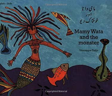 Mamy Wata and the Monster (English-Urdu) 9781840592726