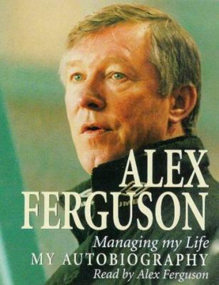 Managing My Life: My Autobiography 9781840321821
