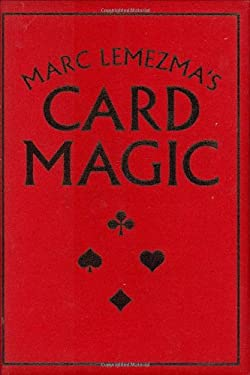 Marc Lemezma's Card Magic 9781847733290