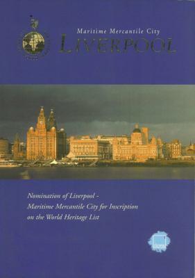 Maritime Mercantile City: Liverpool