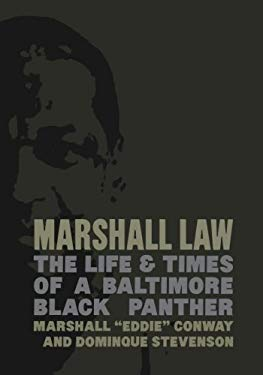 Marshall Law: The Life & Times of a Baltimore Black Panther 9781849350228