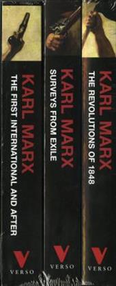 Marx's Political Writings Three Volume Set: The Revolutions of 1848, Surveys from Exile, the First International and After