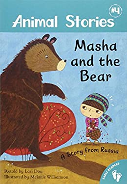 Masha and the Bear: A Story from Russia (Animal Stories)