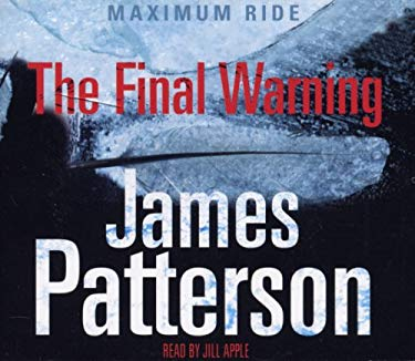 Maximum Ride: The Final Warning 9781846571268