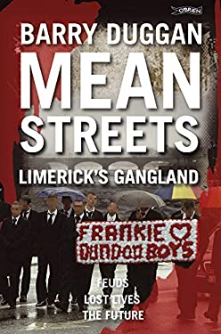 Mean Streets: Limerick's Gangland 9781847171443