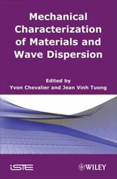 Mechanics of Viscoelastic Materials and Wave Dispersion 7528720