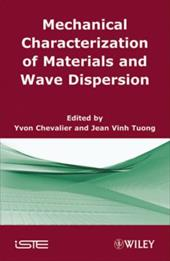 Mechanical Characterization of Materials and Wave Dispersion 7528834