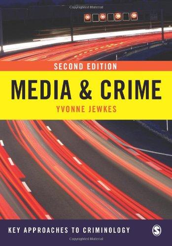 Media & Crime - Jewkes, Yvonne