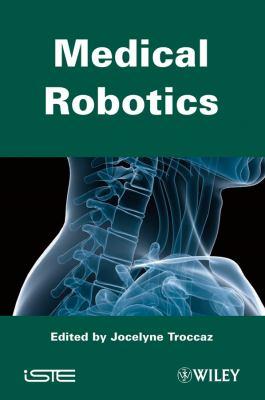 Medical Robotics 9781848213340