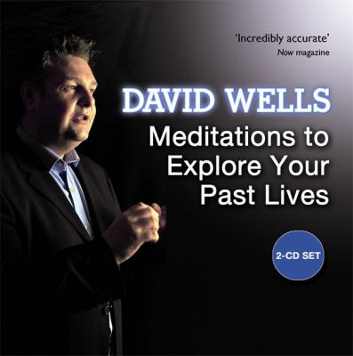Meditations to Explore Your Past Lives 9781848500075