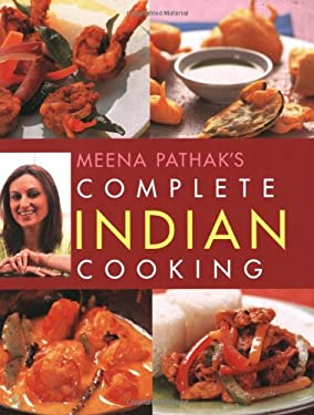 Meena Pathak's Complete Indian Cooking 9781847731593