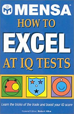 Mensa How to Excel at IQ Tests 9781842226858