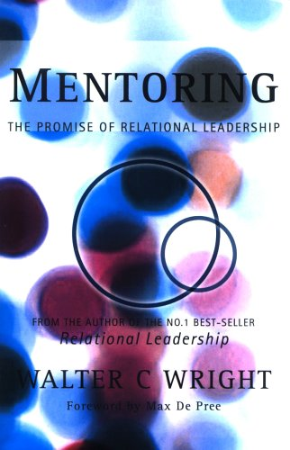 Mentoring: The Promise of Relational Leadership 9781842272930