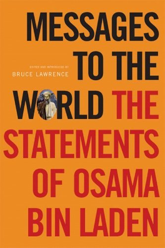 Messages to the World: The Statements of Osama Bin Laden 9781844670451