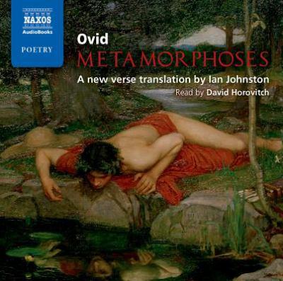 Metamorphoses by Ovid, Ian Johnston, David Horovitch   9781843796312    Reviews, Description and More @ BetterWorldBooks.com