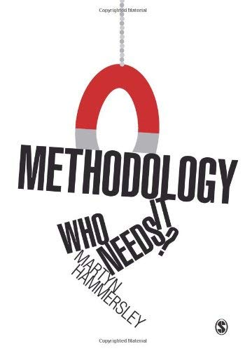 Methodology: Who Needs It? 9781849202053
