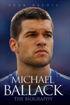 Michael Ballack: The Biography 9781844543755