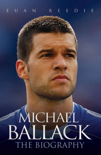 Michael Ballack: The Biography 9781844546619