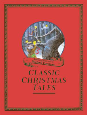 Michael Foreman's Classic Christmas Tales 9781843652663