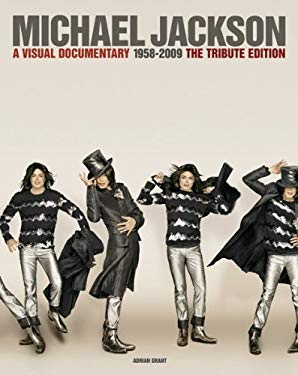 Michael Jackson: A Visual Documentary the Official Tribute Edition 9781849382618