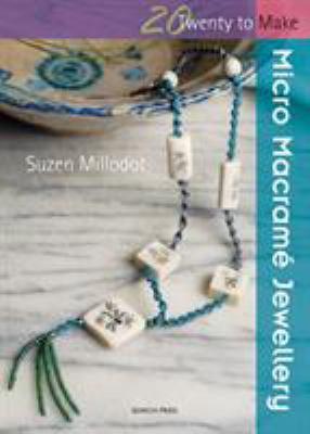 Micro Macrame Jewellery 9781844483495
