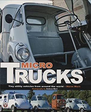 Micro Trucks: Tiny Utility Vehicles from Around the World 9781845841751