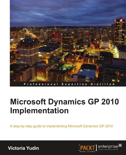 Microsoft Dynamics GP 2010 Implementation 9781849680325