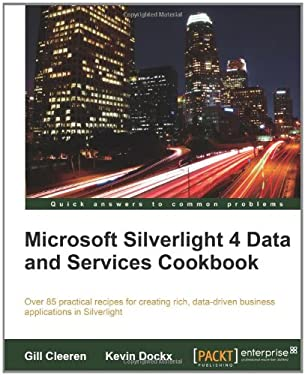 Microsoft Silverlight 4 Data and Services Cookbook 9781847199843