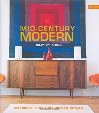 Mid-Century Modern: Interiors, Furniture, Design Details 9781840914061