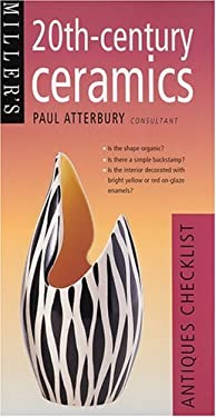 Miller's 20th-Century Ceramics: Antiques Checklist 9781840007848