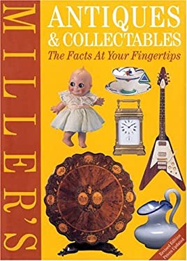 Miller's Antiques & Collectables: The Facts at Your Fingertips 9781840003116