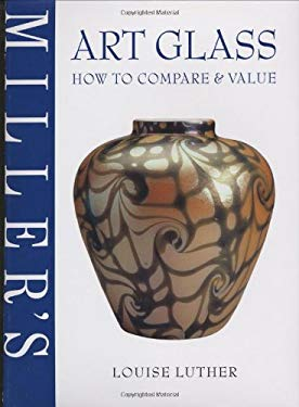 Miller's: Art Glass: How to Compare & Value 9781840005424