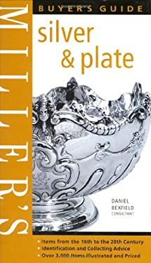 Miller's Buyer's Guide: Silver & Plate 9781840005554