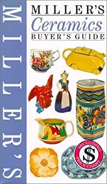 Miller's Ceramics Buyer's Guide 9781840002676