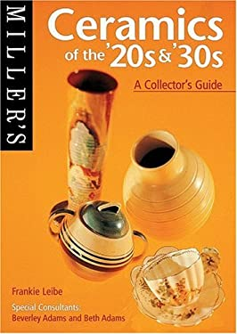 Miller's Ceramics of the '20s &'30s: A Collector's Guide 9781840001617