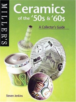 Miller's Ceramics of the '50s &'60s: A Collector's Guide 9781840003727