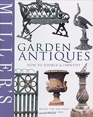 Miller's Garden Antiques: How to Source & Identify 9781840007138