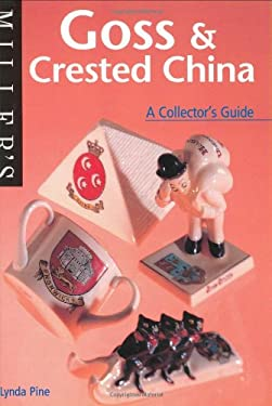 Miller's: Goss & Crested Wares: A Collector's Guide 9781840003543